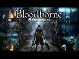 Gehrman, The First Hunter (Bloodborne OST)