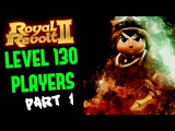 ROYAL REVOLT 2 - LEVEL 130 PLAYERS DEFEATED ONLY WITH MONKS!