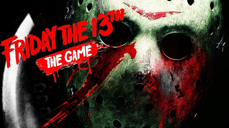 Friday the 13th The Game \\ ПОСЛЕДНИЙ УИК-ЭНД \\ Last Weekend \\