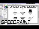 SPEEDPAINT Tutorial How to draw lips, mouth Как рисовать губы, рот