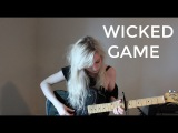 Wicked Game - Chris Isaak (Holly Henry Cover)
