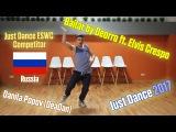 Just Dance 2017 Bailar by Deorro ft. Elvis Crespo DeaDan (RUS) Just Dance ESWC Competitor
