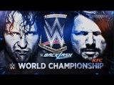 #My1 WWE Backlash 2016 Dean Ambrose vs Aj Styles Promo