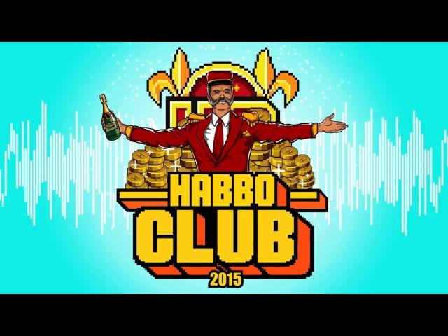 Habbo Club 2015 - TIX The Pøssy Project