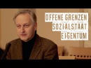 Offene Grenzen, Sozialstaat und Eigentum: Carlos A. Gebauer