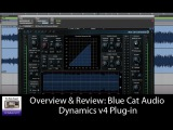 Review &amp Overview Of The Blue Cat Dynamics v4 Plug-in