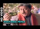 Kuch Saal Pehle Yaadein Hariharan Jackie Shroff Hrithik Roshan Kareena Kapoor