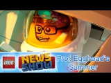 Professor Eggheads Summer Break - LEGO News Show - Episode 11