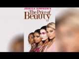 Красивый мир Джессики Симпсон (2010) Jessica Simpson The Price of Beauty