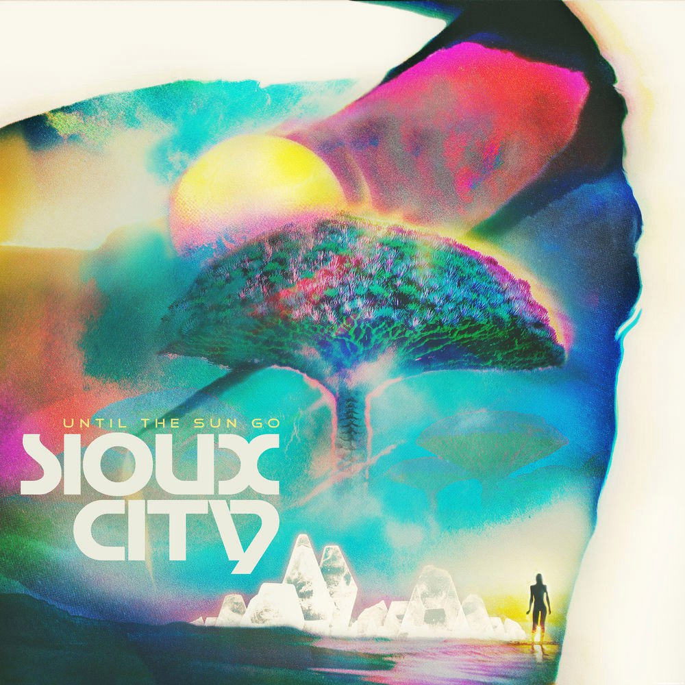 Sioux City - Until The Sun Go (Bad Royale Remix)