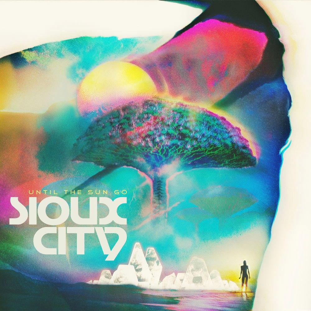 Sioux City - Until The Sun Go (Bad Royale Remix)