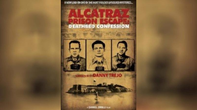 Побег из Алькатраса Последнее признание (2015) | Alcatraz Prison Escape: Deathbed Confession
