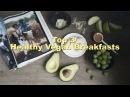 Завтрак молодости, красоты и здоровья/ Top 3 easy breakfasts (vegan,raw)   cp