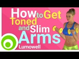 How to Get Toned, Slim and Skinny Arms. Exercises for Flabby Arms.