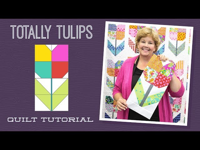 Make a Totally Tulips Quilt with Jenny!
