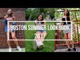 BOSTON SUMMER LOOKBOOK 2017
