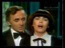 Mireille Mathieu et Charles Aznavour - Une Vie D' Amour
