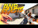 CS:GO - AWP Beasts | Pro Awp | KeepSkill Play