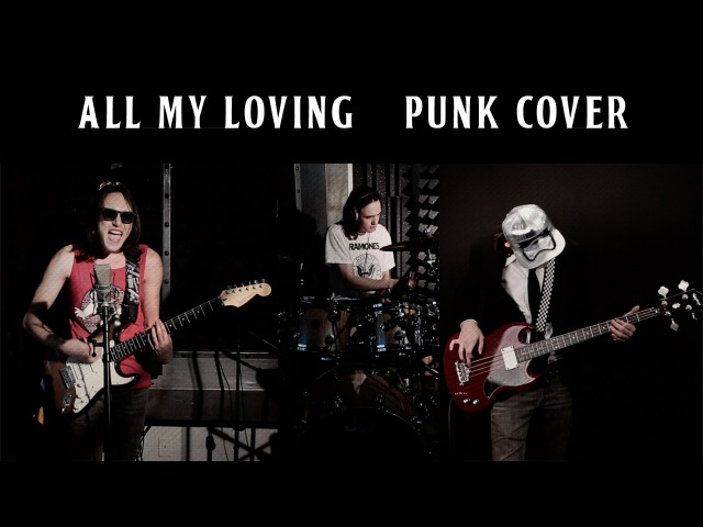 The Beatles - All My Loving - Punk Cover by David Kaylor
