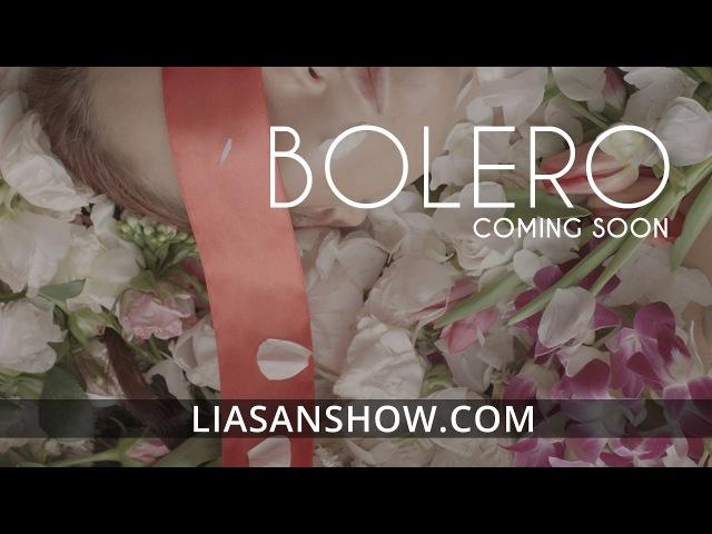 Teaser: Bolero Show by Liasan Utiasheva