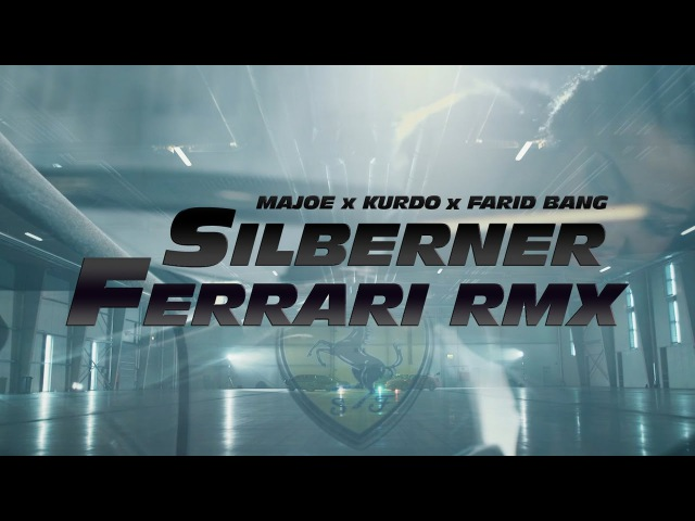 Majoe feat. Kurdo Farid Bang ✖️ SILBERNER FERRARI RMX ✖️ [ official Video ] prod. by Juh-Dee FF8