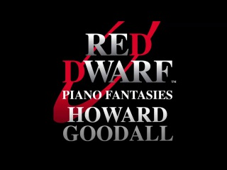 Howard Goodall: Piano Fantasies - Red Dwarf Theme