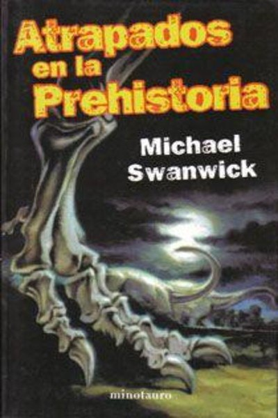 Michael Swanwick - Atrapados En La Prehistoria (epub) 1FgIS154qNE