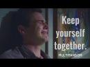 Keep Yourself Together || Multifandom