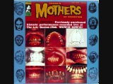 Frank Zappa &amp The Mothers of Invention - Status Back Baby