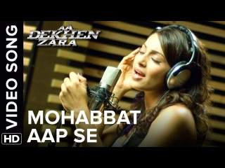 Mohabbat Aap Se (Official Video Song) | Aa Dekhen Zara | Bipasha Basu | Neil Nitin Mukesh