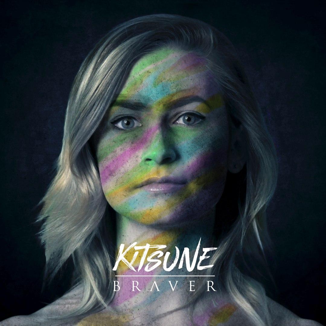 Kitsune - Braver (2017)