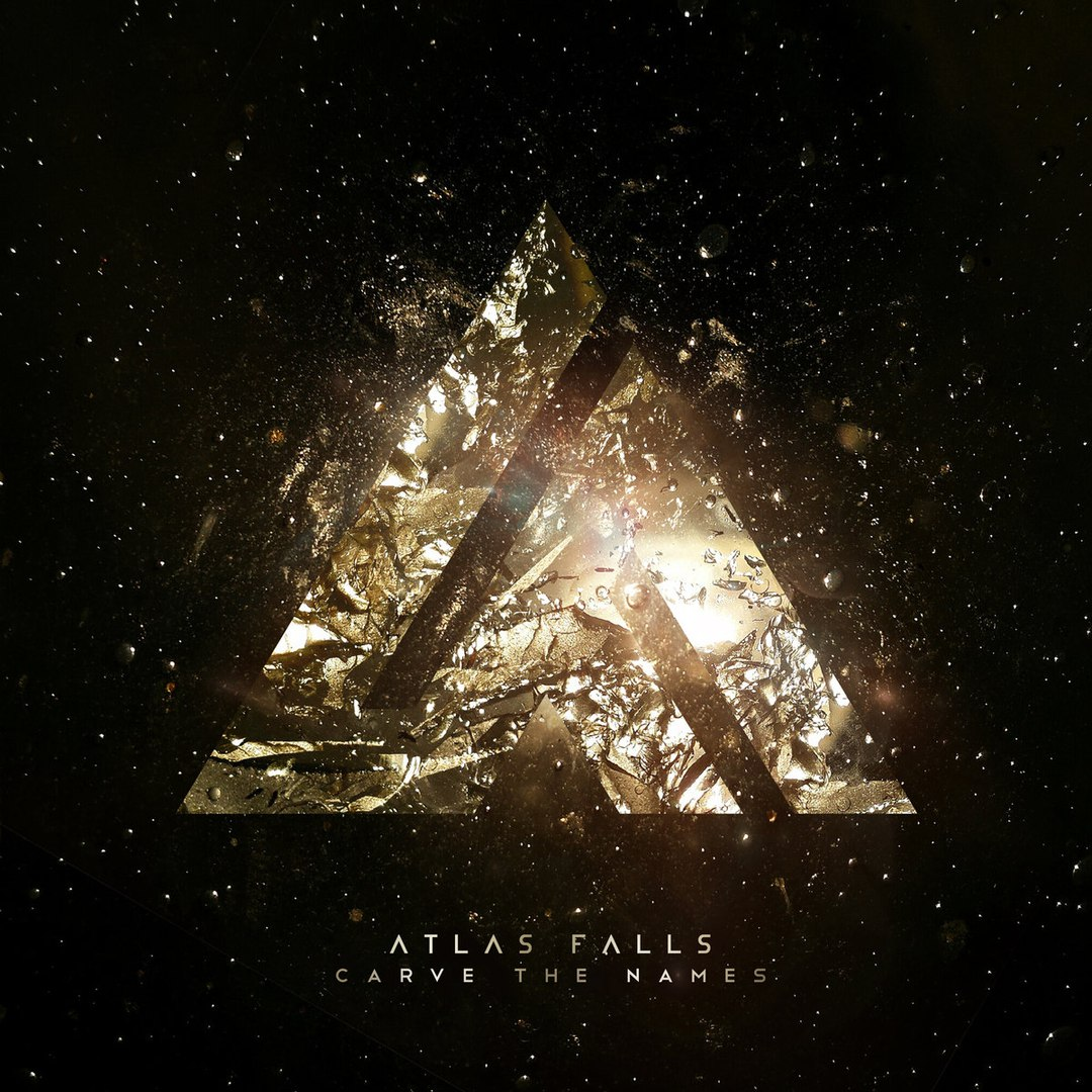 Atlas Falls - Carve the Names [EP] (2017)