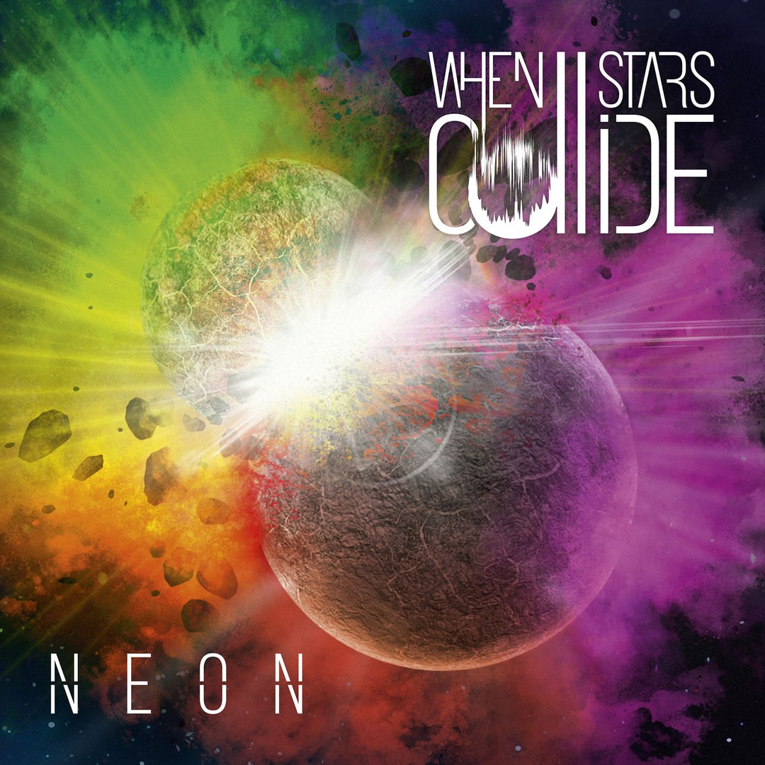 When Stars Collide - Neon (2017)