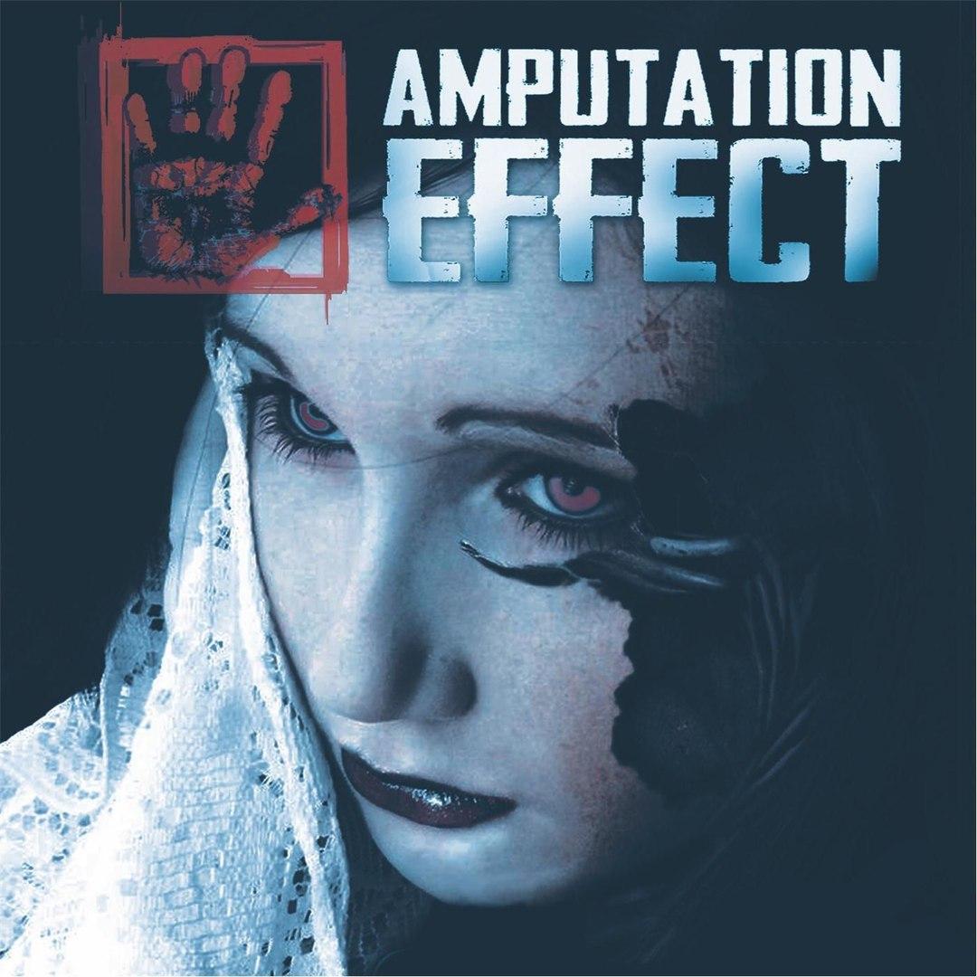 Amputation Effect - Amputation Effect (2017)