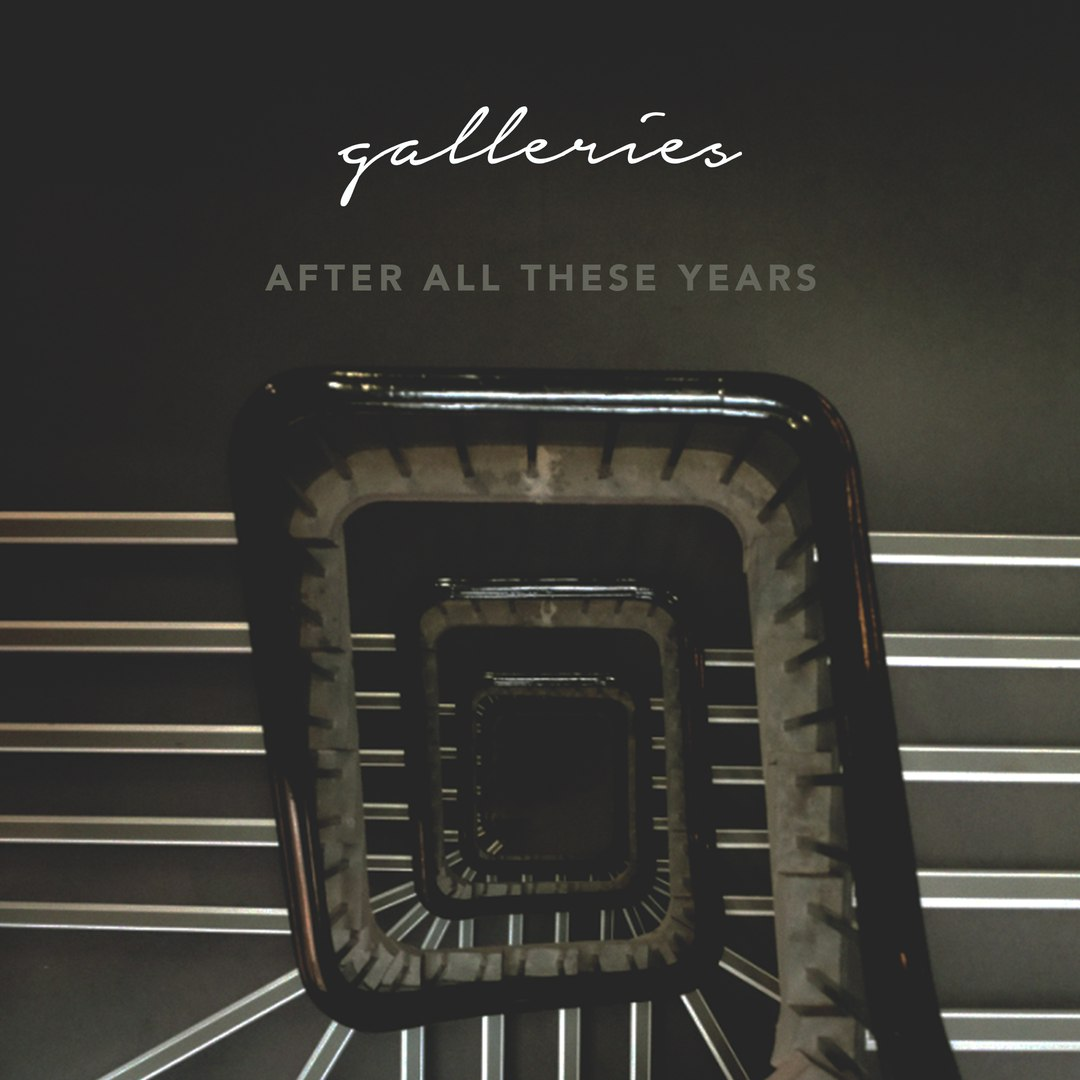 Galleries - After All These Years [EP] (2017)