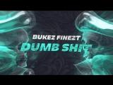 Bukez Finezt - Tired Of Your Dumb Shit EP (Teaser)