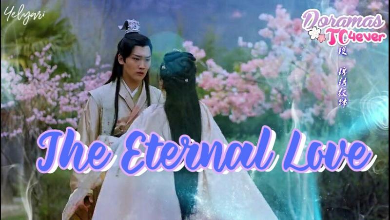 The Eternal Love E15 | DoramasTC4ever