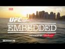 UFC 212 Embedded - Episode 5 [RUS]