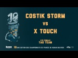 COSTIK STORM vs X TOUCH  12 Final TAG TEAM 2016 FRENCH BEATBOX CHAMPIONSHIP