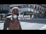 Polaris 5 Prologue Episode 1 - Dillon Danis, Garry Tonon, Jake Shields, Dan Strauss
