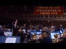 Civilization VI Theme Live Cadogan Hall 2016 International Version
