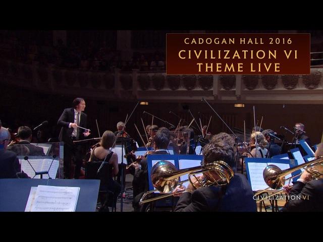 Civilization VI Theme Live | Cadogan Hall 2016 - International Version