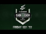 ELEAGUE - Clash For Cash - The Match Up