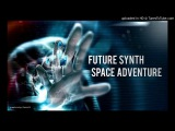 Future Synth - Space Adventure