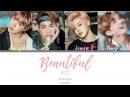 BTS (방탄소년단) - Beautiful (Color Coded Han Rom Eng Lyrics)