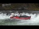 ВОДОМЕТНАЯ ОДИССЕЯ ч.5 │ Путешествие на водометных лодках фрегат Jet по горным ре ...