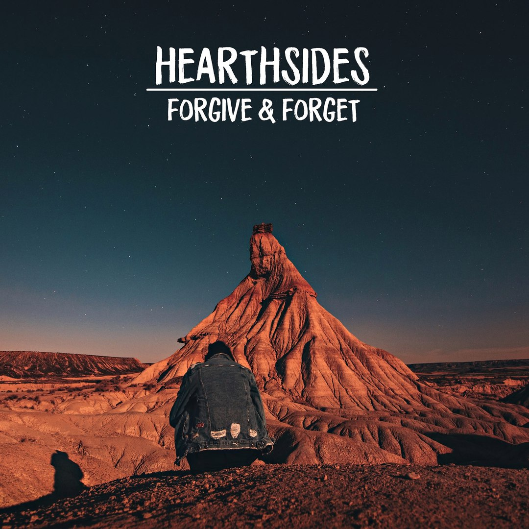 Hearthsides - Forgive & Forget [EP] (2016)