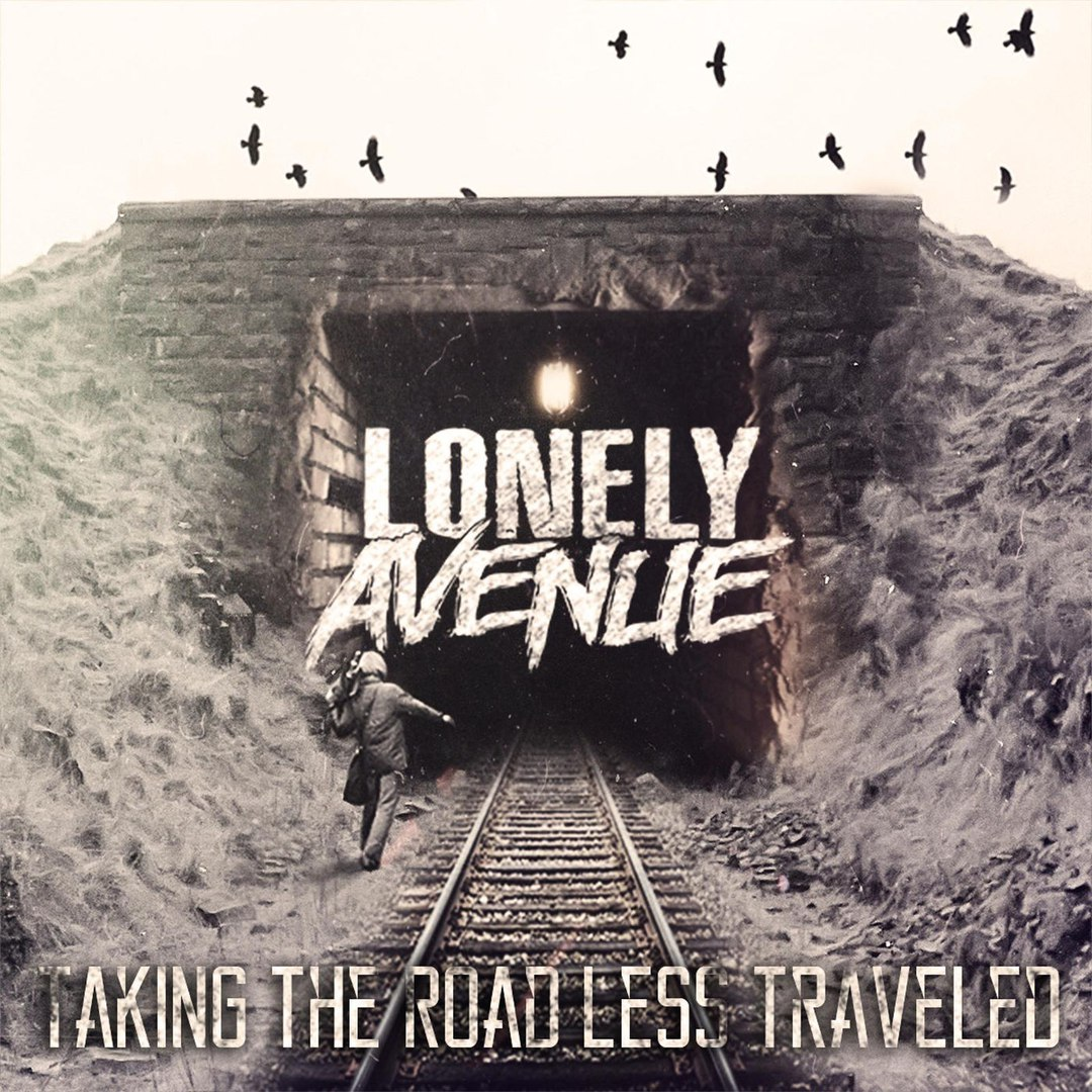 Lonely Avenue - Taking the Road Less Traveled (2016)
