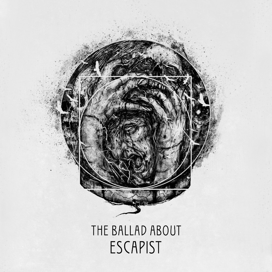 The Ballad About - Escapist (2016)