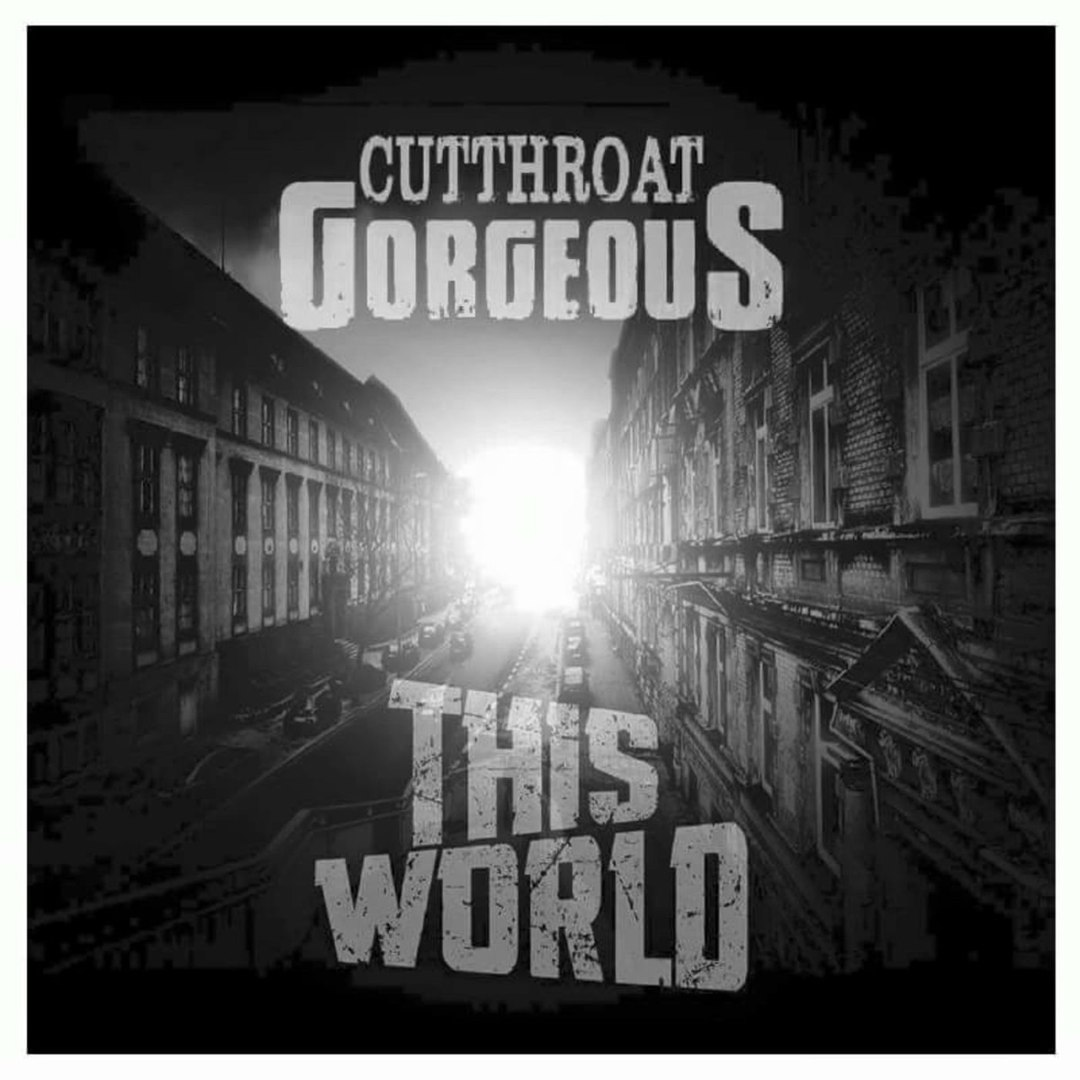 Cutthroat Gorgeous - This World (2016)